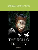 The Rollo Trilogy: Book 3
