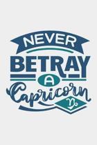 Never Betray A Capricorn