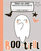 Primary Story Journal: Cute Halloween Ghost Boo-tiful Handwriting and Drawing Practice Paper