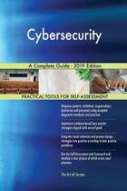 Cybersecurity a Complete Guide - 2019 Edition