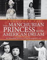 From Manchurian Princess to the American Dream