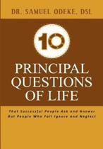 10 Principal Questions of Life
