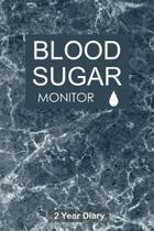 Blood Sugar Monitor: Professional Glucose Monitoring Logbook - Record Blood Sugar Levels (Before & After) - 2 Year Diary