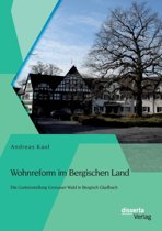 Wohnreform Im Bergischen Land