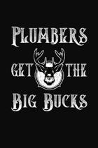Plumbers Get The Big Bucks: Hunting Journal