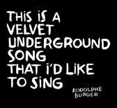 This Is A Velvet Underground Song T