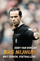 Boek cover Bas Nijhuis van Eddy van der Ley (Paperback)