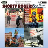Four Classic Albums (The Big Shorty Rogers Express