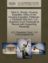 Tighe E. Woods, Housing Expediter, Office of the Housing Expediter, Petitioner, V. Elizabeth Ellis Durr. U.S. Supreme Court Transcript of Record with Supporting Pleadings
