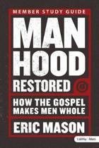 Manhood Restored - Study Guide