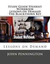 Study Guide Student Workbook Lessons on Demand the Blackthorn Key