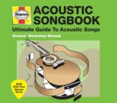 Acoustic Songbook: Haynes The Ultimate Guide To