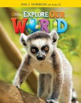 Explore Our World 2