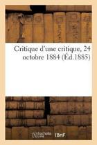 Critique d'Une Critique, 24 Octobre 1884