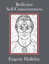 Reflexive Self-Consciousness