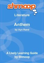 Shmoop Literature Guide: Anthem