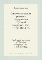 Systematic Painting of Russian Antiquity. Ed. 1870-1884gg.