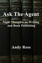 Ask the Agent: Night Thoughts on Writing and Book Publishing