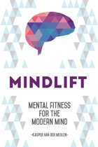 Mindlift - Mental Fitness for the Modern Mind