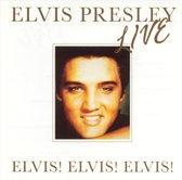 Elvis! Elvis! Elvis!