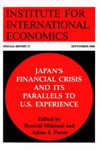 Japans Financial Crisis and Its Parallels to U.S. Experience