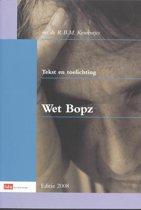 Tekst en toelichting wet BOPZ 2008