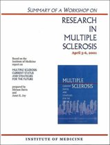 Summary of a Workshop on Research in Multiple Sclerosis, April 5-6, 2001