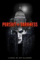 Pursuit of Darkness