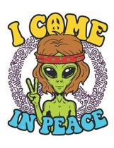 I Come In Peace: Hippie Notebook, Blank Paperback Hippie Alien Composition Book, 150 pages, college ruled
