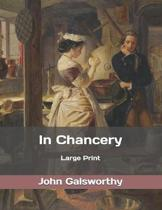 In Chancery: Large Print