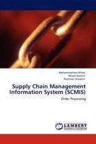 Supply Chain Management Information System (Scmis)