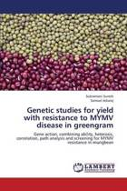 Genetic Studies for Yield with Resistance to Mymv Disease in Greengram