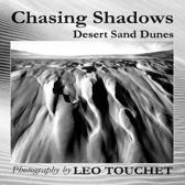 Chasing Shadows - Desert Sand Dunes