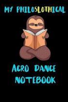 My Philoslothical Acro Dance Notebook