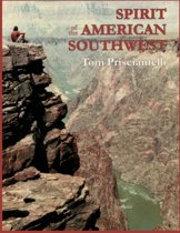 Spirit of the American Southwest