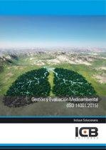 Gestion y Evaluacion Medioambiental (Iso 14001:2015)