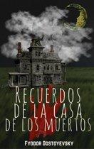 Recuerdos de la Casa de los Muertos