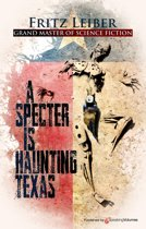 A Specter is Haunting Texas