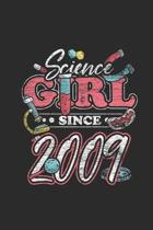 Science Girl Since 2009: Dotted Bullet Grid Notebook / Journal (6 X 9 -120 Pages) - Birthday Gift Idea For Scientist, Student And Teacher