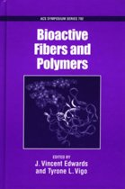 Bioactive Fibers and Polymers