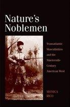 Nature's Noblemen