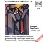 Rene Clemencic Edition Vol. 2: Johannes Kugelmann: Concentus Novi