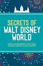 Secrets of Walt Disney World