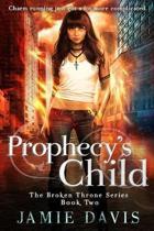 Prophecy's Child