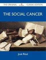 The Social Cancer - The Original Classic Edition