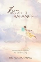 From Baggage to Balance
