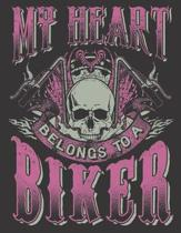 2020 Motorcycle Calendar and Planner For Bikers: Motorcycle Babe Wife Mom My Heart Belongs To A Biker - December 2019 - December 2020 - 8.5 X 11'' Larg