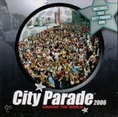 City Parade 2006 Change The World (Inclusief gratis City Parade DVD)