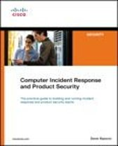 Computer Incident Response and Product Security