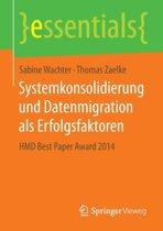 Systemkonsolidierung Und Datenmigration ALS Erfolgsfaktoren